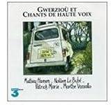 Gwerziou et Chants de Haute Voix