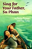 Sing for Your Father, Su Phan