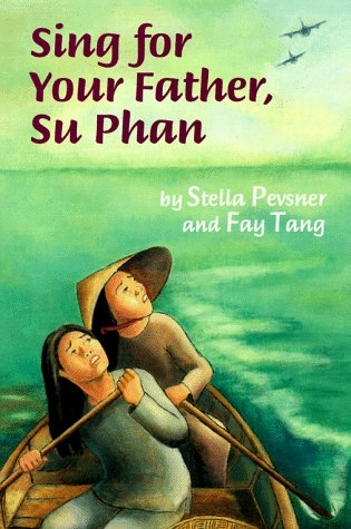 Sing for Your Father, Su Phan by Clarion Books