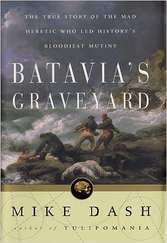 Batavias Graveyard: Amazon.es: Mike Dash: Libros en idiomas ...