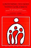 Image of Listening to God with Children: The Montessori Method Applied to the Catechesis of Children