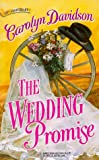 The Wedding Promise, Carolyn Davidson, 0373290314
