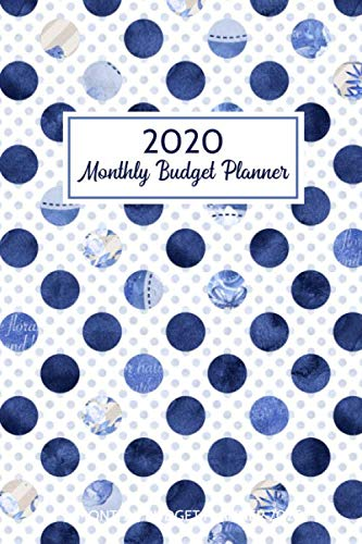 2020 Monthly Budget Planner: Daily Expense Tracker and Bill Organizer Ledger Book Blue Dated