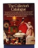 The Collectors Catalogue, Jose Wilson and Arthur Leaman, 0030427568