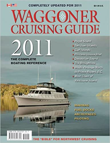 Waggoner cruising guide 2011: the complete boating reference.