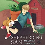 Shepherding Sam | Melinda Johnson