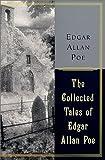 The Collected Tales of Edgar Allan Poe, Edgar Allan Poe, 0060197226