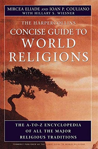 The-HarperCollins-Concise-Guide-to-World-Religion-The-A-to-Z-Encyclopedia-of-All-the-Major-Religious-Traditions