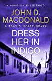 Dress Her in Indigo by John D. MacDonald front cover