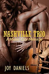 Nashville Trio: A Music City Ménage