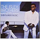 Baby Makin' Music (Feat. Ronald Isley AKA Mr. Biggs)