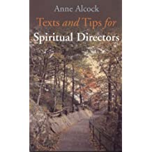 Texts and Tips for Spiritual Directors