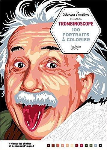 Trombinoscope 100 Portraits A Colorier Amazon Fr Jeremy Mariez