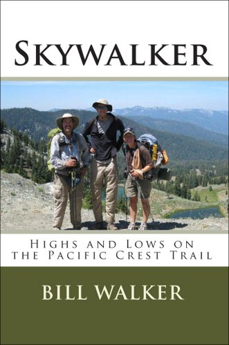 Skywalker: Highs and Lows on the Pacific Crest Trail (High Backwood Chair)