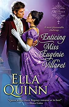 Enticing Miss Eugenie Villaret (The Marriage Game Book 5) by [Quinn, Ella]
