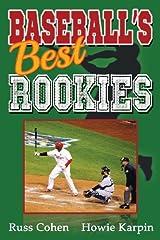 Baseball's Best Rookies by Russ Cohen (2013-10-11)