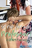 Strip for me, Professor! A CFNM Fantasy