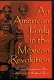 An American Family in the Mexican Revolution, , 0842027246