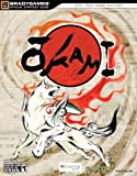 Okami Official Strategy Guide (Official Strategy Guides (Bradygames)) (Official Strategy Guides (Bradygames))