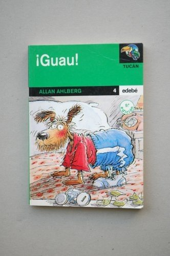 Guau! (Spanish) Paperback – June 15, 2010