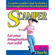 Scamper: Creative Games and Activities for Imagination Development
