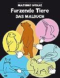 Furzende Tiere - Das Malbuch