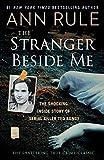 The Stranger Beside Me: The Shocking Inside Story