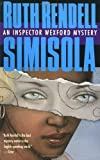 Simisola, Ruth Rendell, 0440222028