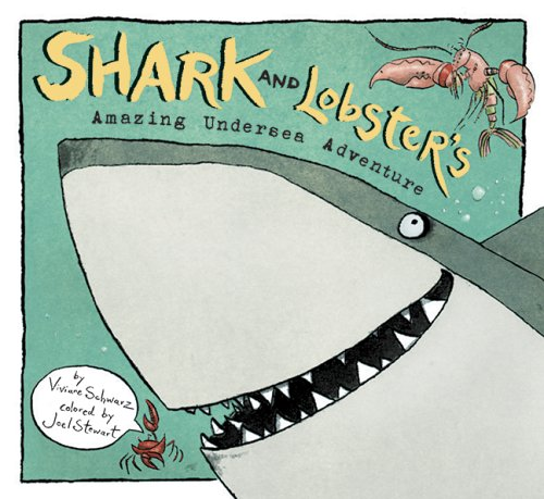 Shark and Lobster's Amazing Undersea Adventure pdf