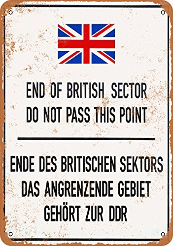 9 x 12 METAL SIGN - 1990 Berlin Wall End of British Sector Do Not Pass This Point - Vintage Look Reproduction