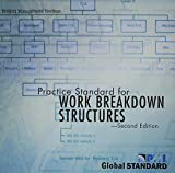 Practice Standard for Work Breakdown Structures, Project Management Institute, 1933890177