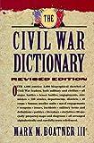 The Civil War Dictionary, Mark M. Boatner, 0812916891