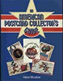 An American Postcard Collectors Guide, Valerie Monahan, 0713711132