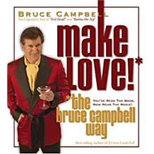 Make Love The Bruce Campbell