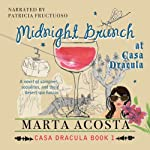 Midnight Brunch: The Casa Dracula Series, Book 2 | Marta Acosta