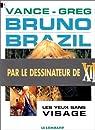 Bruno Brazil, tome 03 : Les yeux sans visage par Greg