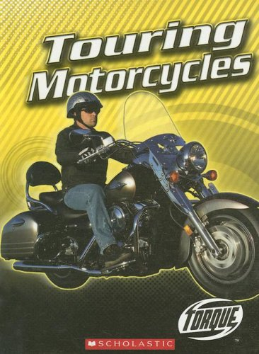 Touring Motorcycles (Torque: Motorcycles)
