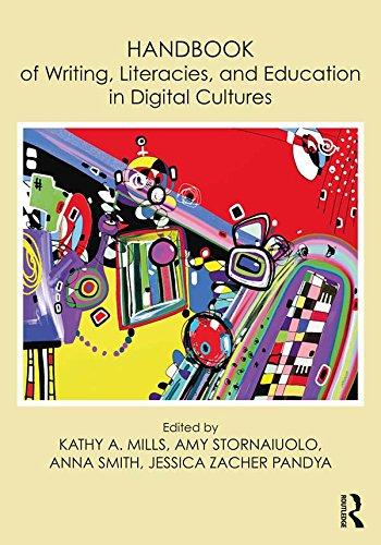 Handbook of Writing, Literacies, and Education in Digital Cu