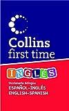 First Time Inglés: Diccionario bilingüe Español-Inglés   English-Spanish (ESPANOL-INGLES)