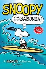 Snoopy: Cowabunga! (Peanuts Kids Book 1): A Peanuts Collection Kindle Edition