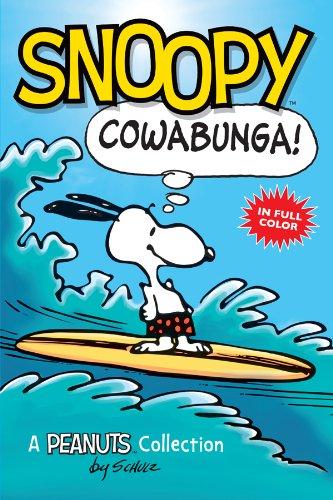 Snoopy: Cowabunga! (PEANUTS AMP! Series Book 1): A Peanuts Collection (Peanuts Kids)