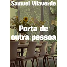 Porta de outra pessoa (Portuguese Edition)