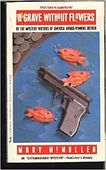 Book Grave Without Flowers by Mary McMullen (1987-01-01)