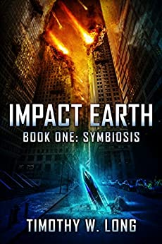 Impact Earth: Symbiosis by [Long, Timothy W.]