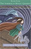 Behind the Sorcerer's Cloak, Andrea Spalding, 1551436272