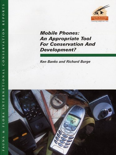Mobile Phones: An Appropriate Tool for Conservation and Development? pdf