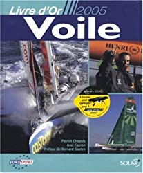 Voile : Livre d'Or 2005