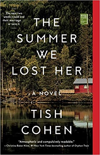 The Summer We Lost Her Amazon Fr Tish Cohen Livres