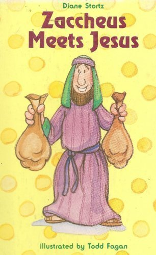 Zaccheus meets Jesus: Luke 19:1-10 (A happy day book)