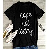 ULAKY Women Nope Not Today Print T Shirt Clothes Top Letter Printed T Shirt